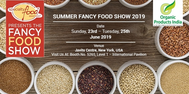 Organic Products India - Fancy Food Show June 2019 at New York