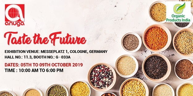 Organic Products India to Exhibit in Anuga Food Exhibition 2019, Germany