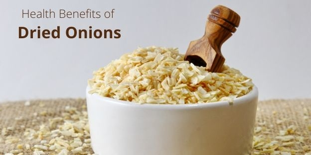 Health Benefits of Dried Onions by dried onion manufacturers